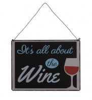 RETRO STYLED 'IT'S ALL ABOUT THE WINE' HANGING METAL SIGN